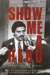 SHOW ME A HERO (créée par : David SIMON)