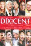 DIX POUR CENT (créée par : Fanny HERRERO)