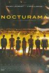 NOCTURAMA (réal : Bertrand BONELLO)
