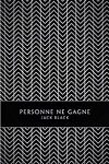 PERSONNE NE GAGNE – Jack BLACK