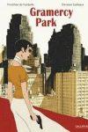 GRAMERCY PARK – Timothée de FOMBELLE & Christian CAILLEAUX