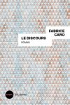 DISCOURS (Le) – Fabrice CARO