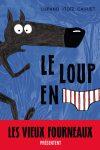 LOUP EN SLIP (Le) – Paul CAUUET