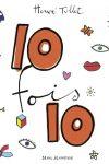 10 FOIS 10 – Hervé TULLET