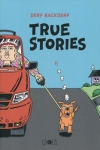 TRUE STORIES<br/>Backderf(sd)
