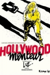 HOLLYWOOD MENTEUR<br/>Luz (sd)