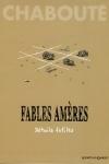 FABLES AMÈRES T.2 <br/> Chabouté (sd)