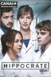 HIPPOCRATE saison 1(créée par :  Thomas Lilti)