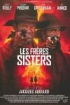FRÈRES SISTERS (Les)(réal : Jacques Audiard)