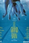 GRAND BAIN (Le)(réal : Gilles Lellouche)