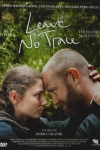 LEAVE NO TRACE(réal : Debra Granik)
