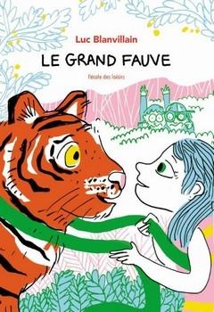 BLANVILLAIN Luc<br/>GRAND FAUVE (LE)