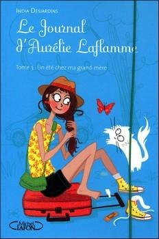 DESJARDINS India<br/>JOURNAL D'AURÉLIE LAFLAMME T.3 (LE)