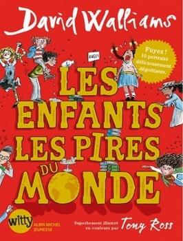 WALLIAMS David<br/>ENFANTS LES PLUS PIRES DU MONDE T.1 (LES)